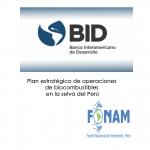 Plan estratégico de operaciones de biocombustibles en la selva del Perú